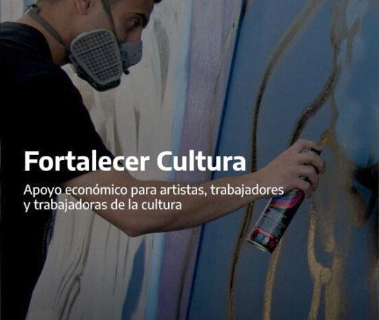 Fortalecer Cultura: un apoyo económico para trabajadoras y  trabajadores de la cultura
