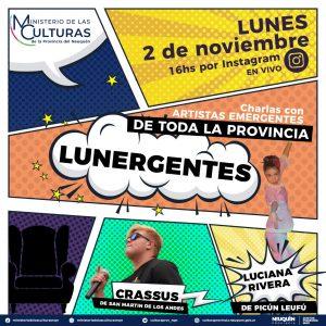 Lunergentes vuelve con artistas de Picún Leufú y San Martín de los Andes